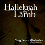 Hallelujah to the Lamb