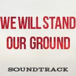 We Will Stand Our Ground